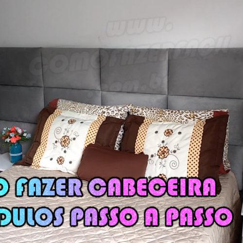 Como fazer cabeceira de cama em módulos passo a passo
