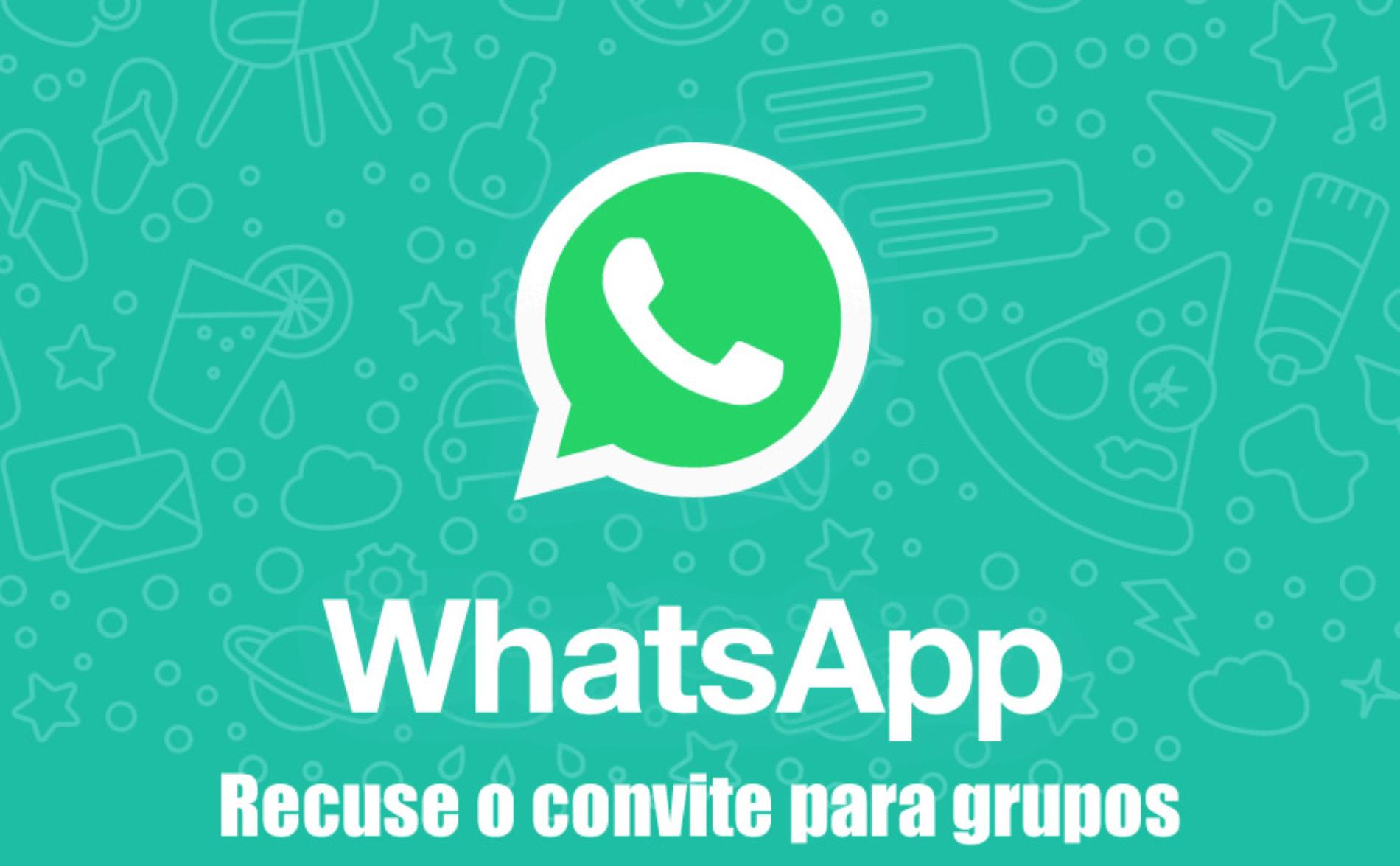 Como rejeitar convites de grupos no WhatsApp – Novidade do Aplicativo