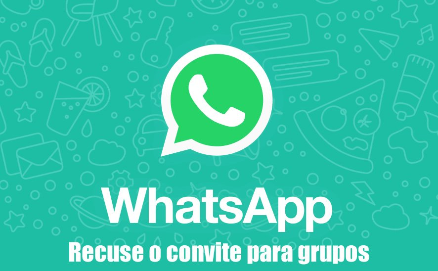 como recusar convite para grupos whatsapp