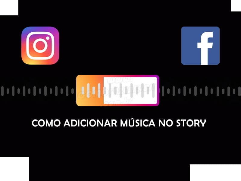 como fazer adicionar musica stories instagram facebook