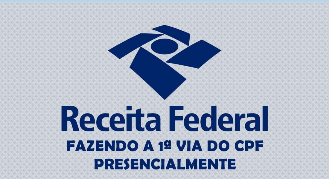 primeira via do CPF presencialmente banco do brasil, caixa e correios