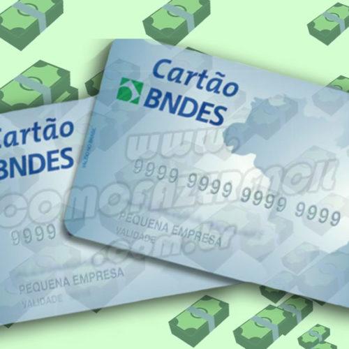 Como fazer o Cartão do BNDES com juros baixos