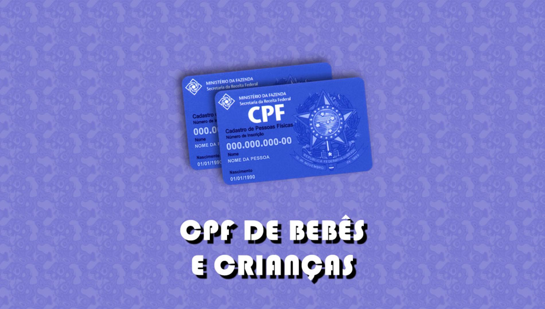 Como fazer o CPF de bebês e crianças?