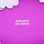 como fazer sorvete de vinho tinto receita caseira