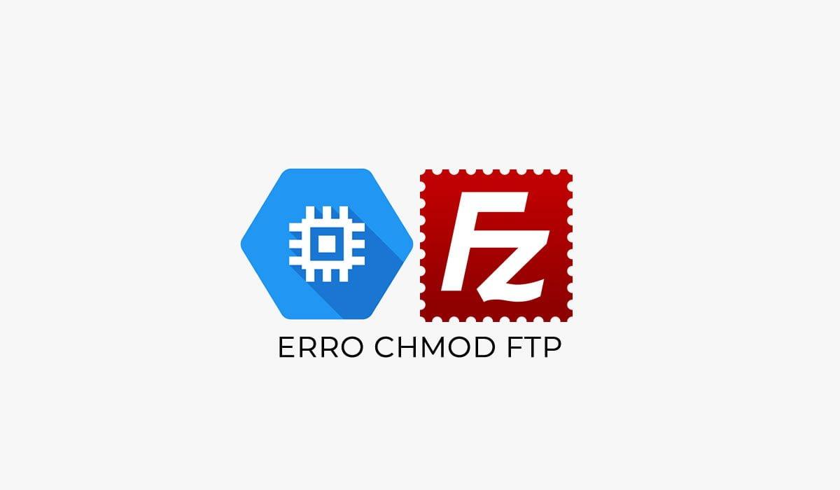 corrigir erro chmod ftp editar arquivos hospedagem google cloud
