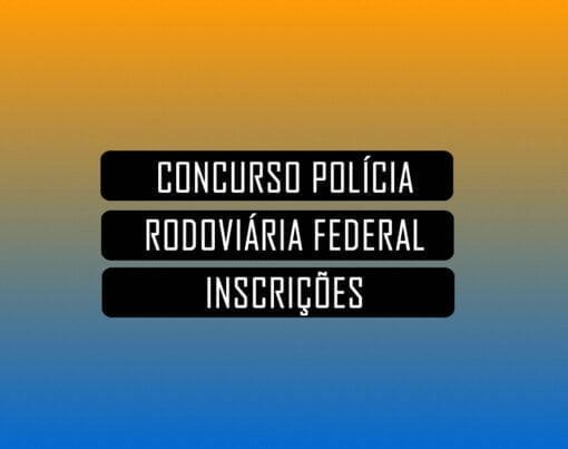 como fazer inscricao concurso policia rodoviaria federal
